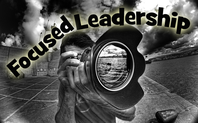 Focused Leadership